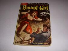 BOUND GIRL by Everett and Olga Webber, Popular Library Book #303, 1950, PB!