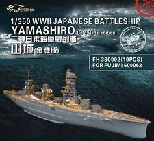 Flyhawk 1/350 380002 IJN Yamashiro for Fujimi Glod Medal Edition