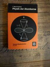 Physik der Atomkerne, T. Mayer-Kuckuk, Teubner Studienbücher, 2. Auflage 1974
