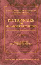 DICTIONNAIRE DES MALADIES INFECTIEUSES  Puf