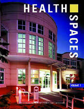 Health Spaces of the World: A Pictorial Review of Significant Interiors: v. 1...