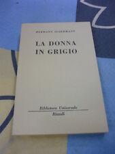 La donna in grigio Hermann Sudermann bur 1ma edizione 1951