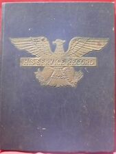 WW2 1942 H/C HIS SERVICE BOOK Album to Contain & Preserve Veteran's War Memories