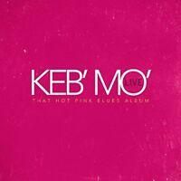 Keb Mo - Live - That Hot Pink Blues Album [CD]