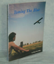 AVIATION History - Taming the Blue, Marge Van Galder SIGNED Beloit Wisconsin