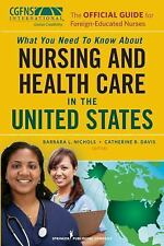 The Official Guide for Foreign-Educated Nurses : What You Need to Know about Nu…