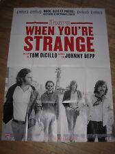 "AFFICHE ORIGINALE FILM ""WHEN YOU'RE STRANGE"" / THE DOORS / 120 x 160 CMS"