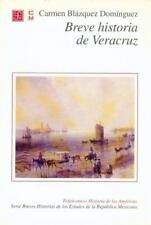 Breve historia de Veracruz (Espacios Para La Lectura) (Spanish Edition), Blázque