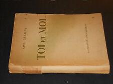 Paul Geraldy TOI ET MOI 1935 Librairie Stock Paris