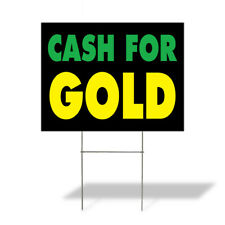 Weatherproof Yard Sign Cash For Gold Outdoor Advertising Printing A Lawn Garden