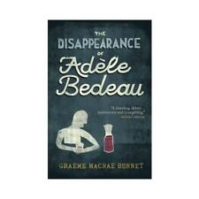 The Disappearance of Adèle Bedeau by Raymond Brunet (author), Graeme Macrae B...