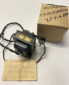 Antique Holmes Movie Film Projector Power Transformer Exciter Lamp 7.5 V 4 Amps