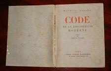 CODE DE LA BIBLIOPHILIE MODERNE de MAURICE ROBERT, UNION LATINE D'EDITION 1936