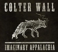 Colter Wall : Imaginary Appalachia CD Limited  Album 3 discs (2017) ***NEW***