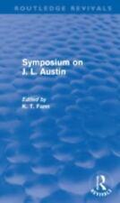 Symposium on J. L. Austin (Routledge Revivals) by Fann, K T