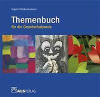 Themenbuch für die Grundschulpraxis von Klettenheimer, I... | Buch | Zustand gut
