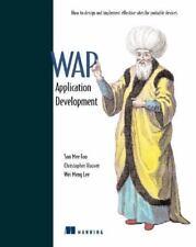 Dynamic Wap Application Development, Christopher Hoover, Wei Meng Lee, Soo Mee F