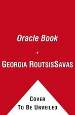 The Oracle Book : Answers to Life's Questions by Georgia Routsis Savas (2011,...