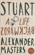 Stuart A Life Backwards,Alexander Masters