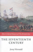 The Seventeenth Century: 1603-1688 (Short Oxford History of the-ExLibrary