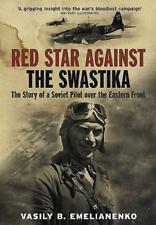 Red Star Against the Swastika by Vasily B. Emelianenko (2015, Paperback)