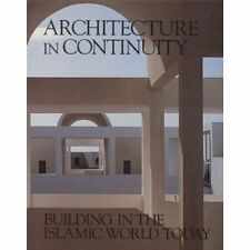 Architecture in Continuity: Building in the Islami