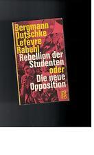 Uwe Bergmann - Rebellion der Studenten oder die neue Opposition - 1968