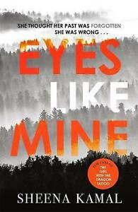 Eyes Like Mine: As dark and gripping as THE GIRL WITH THE DRAGON TATTOO, Kamal,