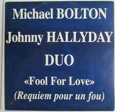 "JOHNNY HALLYDAY & MICHAEL BOLTON - CD SINGLE PROMO ""FOOL FOR LOVE"""