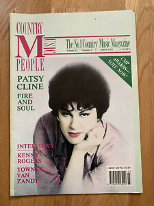 COUNTRY MUSIC PEOPLE March 1991 Patsy Cline Townes Van Zandt Kenny Rogers