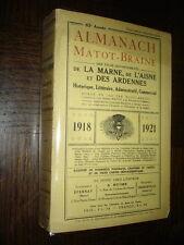 ALMANACH MATOT-BRAINE DE LA MARNE, DE L'AISNE ET DES ARDENNES 1918-1921