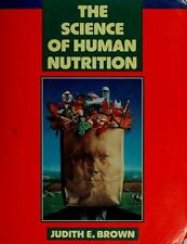 The Science of Human Nutrition