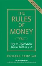 The Rules of Money: How to Make It and How to Hold on to It (Richard Templar's R