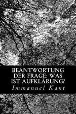 Beantwortung der Frage: Was Ist Aufkl�rung? by Immanuel Kant (2012, Paperback)