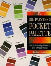 OIL PAINTER'S POCKET PALETTE By Rosalind Cuthbert 1993 Hardcover