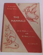 THE MAMMALS by AE VINES & N REES P/B PITMAN 1963 (A SECONDARY BIOLOGY SERIES)