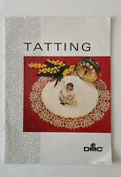 Vintage 1987 DMC Tatting Pattern Booklet How to Do 2 Shuttles
