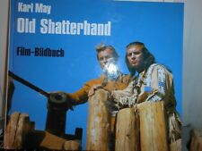 Karl May - Old Shatterhand - Filmbildbuch - TOP
