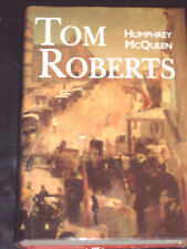 TOM ROBERTS - THE BIOGRAPHY