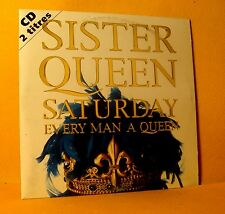Cardsleeve single CD Sister Queen Saturday every Man a Queen 2 TR 1996 Dance