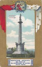Monument des BRAVES Fêtes IIIe Centenaire 1608-1908 QUEBEC QC Canada Patriotic