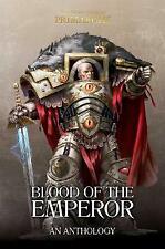 Blood of the Emperor: A Primarchs Anthology, Various,  Hardback