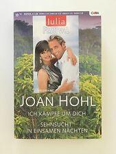 Joan Hohl Ich kämpfe um dich Sehnsucht in einsamen Nächten Julia Festival Cora