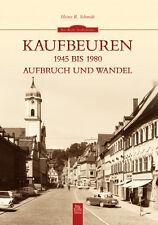 Kaufbeuren 1945-1980 Bayern Stadt Geschichte Bildband Bilder Fotos Buch AK Book