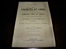 Confederate States Statutes First Confederate Congress 1863 Signed By CSA Clerk