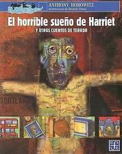 NEW El horrible sueño de Harriet y otros cuentos de terror (Spanish Edition)