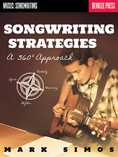 Berklee Press Songwriting Strategies A 360* Approach Mark Simos Book NEW!