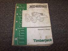 Timberjack 360D 460D 560D Skidder Owner Operator User Guide Manual OMT186434 LO
