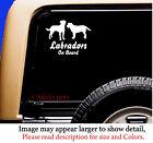 Labrador Retrievers On Board Original Dog Vinyl Car Decal Sticker Pet RV Lab