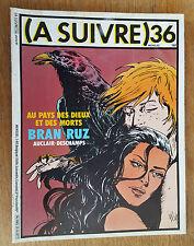 (A SUIVRE) N°36 / JANVIER 1981 / BRAN RUZ / AUCLAIR-DESCHAMPS / BON ETAT+.